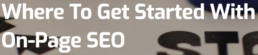 where to get started with on-page seo h1
